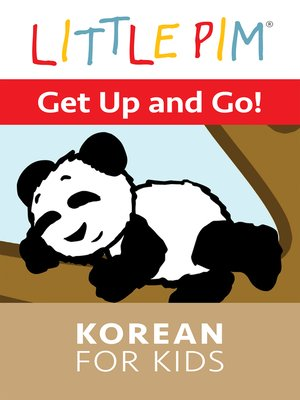 cover image of Little Pim: Get up and Go! - Korean for Kids