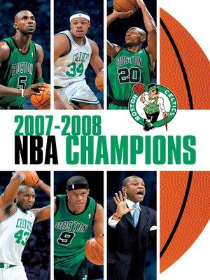 cover image of 2008 NBA Champions: Boston Celtics