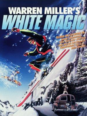 cover image of Warren Miller's White Magic