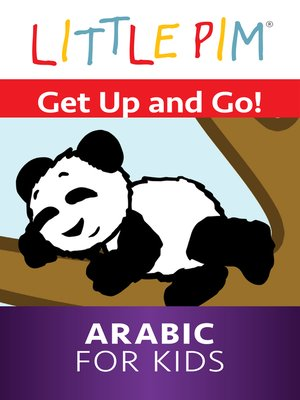 cover image of Little Pim: Get up and Go! - Arabic for Kids