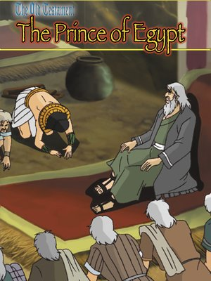 cover image of Old Testament III, Prince of Egypt: An Animated Classic