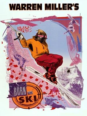 cover image of Warren Miller's Born to Ski