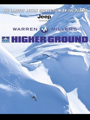 cover image of Warren Miller's Higher Ground