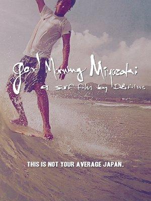 cover image of Good Morning Miyazaki