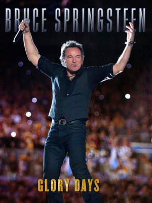 cover image of Bruce Springsteen: Glory Days