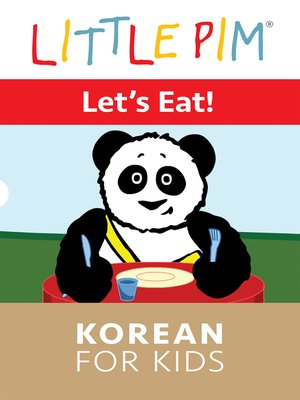 cover image of Little Pim: Let's Eat! - Korean for Kids