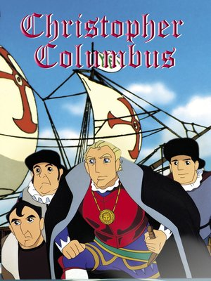 cover image of Christopher Columbus: An Animated Classic