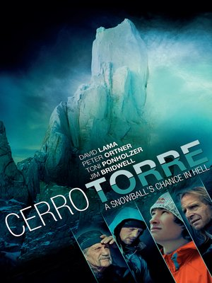 cover image of Cerro Torre: Snowballs Chance in Hell