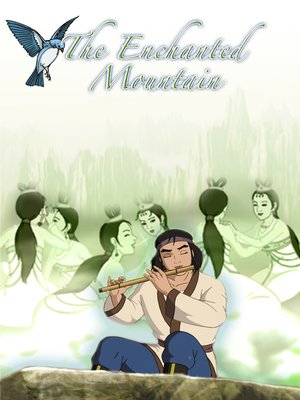 cover image of The Enchanted Mountain: An Animated Classic