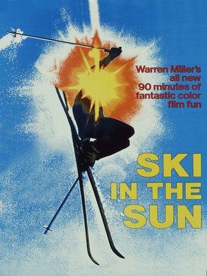 cover image of Warren Miller's Ski In the Sun