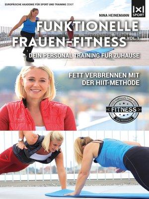 cover image of Funktionelle Frauen-Fitness, Volume1 - Dein Personal Training fŸr Zuhause - Fett verbrennen mit der HIIT-Methode