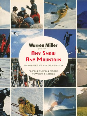 cover image of Warren Miller's Any Snow Any Mountain