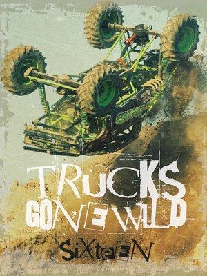 cover image of Trucks Gone Wild 16