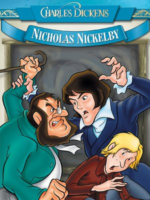 cover image of Charles Dickens: Nicholas Nickelby - An Animated Classic