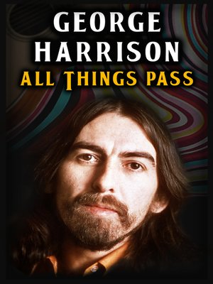 cover image of George Harrison: All Things Pass