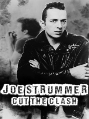 cover image of Joe Strummer: Cut the Clash