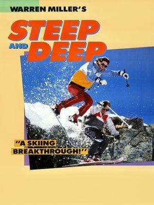 cover image of Warren Miller's Steep and Deep