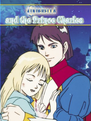 cover image of Cinderella and the Prince Charles: An Animated Classic