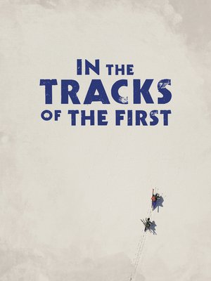 cover image of In the Tracks of the First