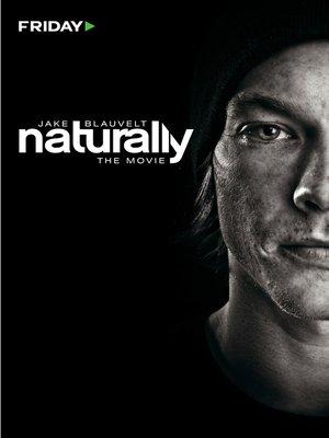 cover image of Jake Blauvelt: Naturally