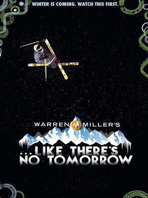 cover image of Warren Miller's Like There's No Tomorrow