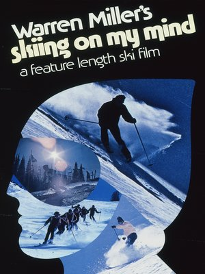 cover image of Warren Miller's Skiing On My Mind