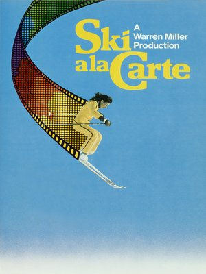 cover image of Warren Miller's Ski Ala Carte