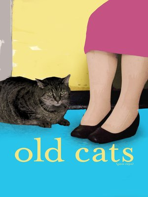 cover image of Old Cats
