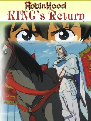 cover image of Robin Hood IV, King's Return: An Animated Classic