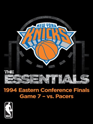cover image of NBA Essentials: New York Knicks Vs Pacers 1994