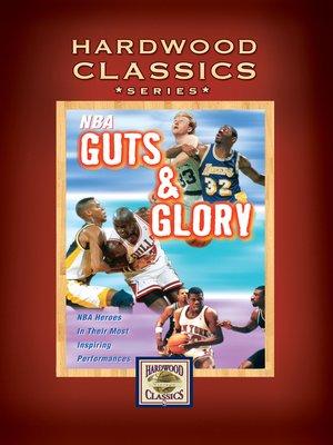 cover image of NBA Hardwood Classics: Guts and Glory