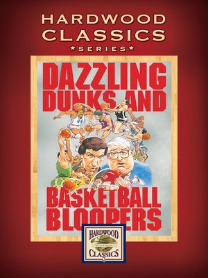 cover image of NBA Dazzling Dunks and Basketball Bloopers