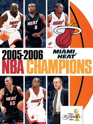 cover image of 2006 NBA Champions: Miami Heat