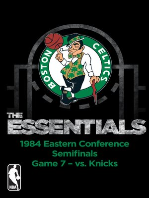cover image of NBA Essentials: Boston Celtics Vs Knicks 1984