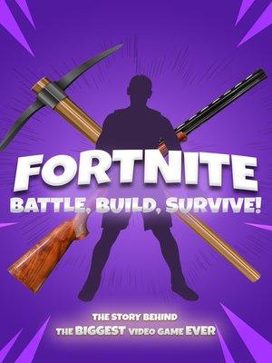 cover image of Fortnite: Battle, Build, Survive!