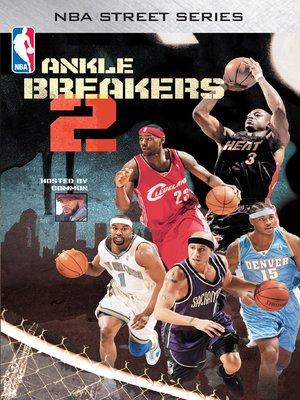 cover image of NBA Street Series Ankle Breakers, Volume 2