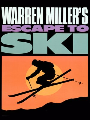 cover image of Warren Miller's Escape to Ski