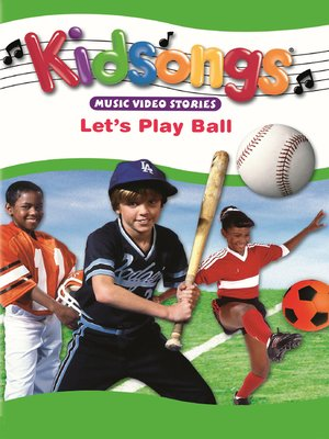 cover image of Kidsongs: Let's Play Ball