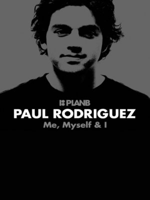 cover image of Paul Rodriguez: Me, Myself & I