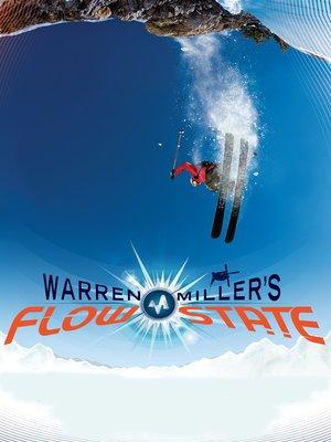 cover image of Warren Miller's Flow State