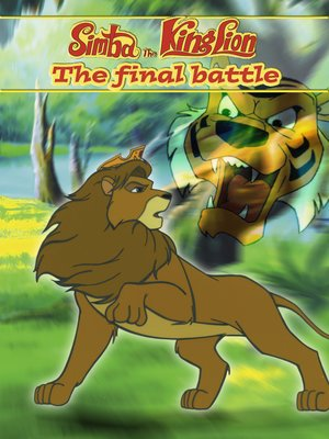 cover image of Simba, The King Lion: An Animated Classic