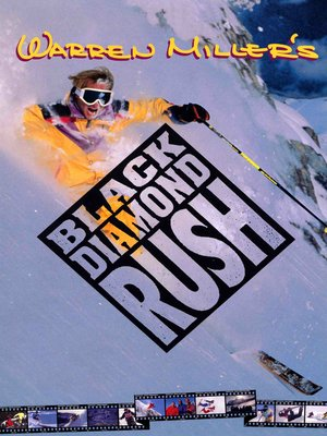 cover image of Warren Miler's Black Diamond Rush