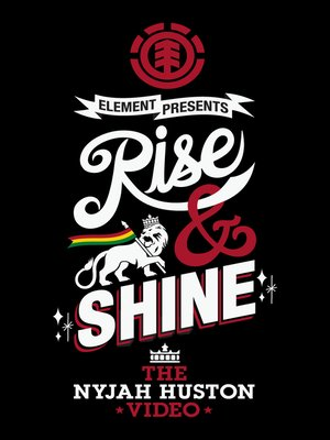 cover image of Rise & Shine: The Nyjah Huston Video