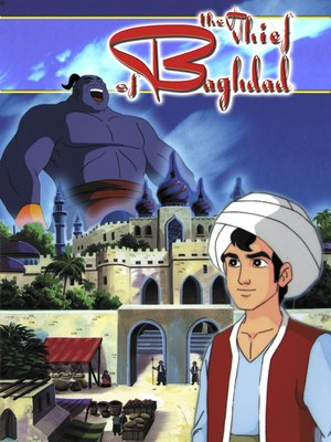 cover image of The Thief of Baghdad: An Animated Classic