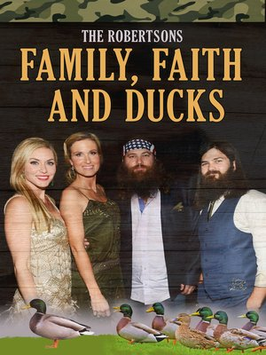 cover image of The Robertsons: Family, Faith and Ducks