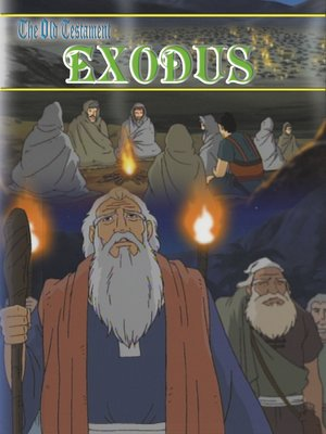 cover image of Old Testament IV, Exodus: An Animated Classic