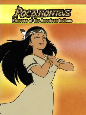 cover image of Pocahontas I, The Princess of American Indians: An Animated Classic