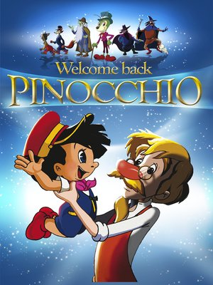cover image of Welcome Back Pinocchio: An Animated Classic