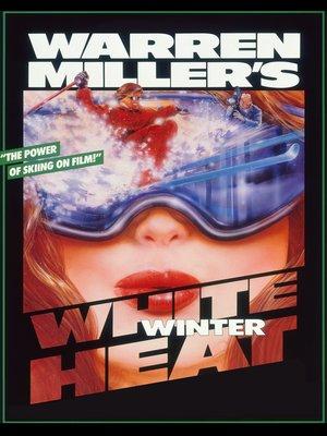 cover image of Warren Miller's White Winter Heat