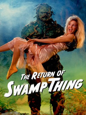 cover image of The Return of Swamp Thing